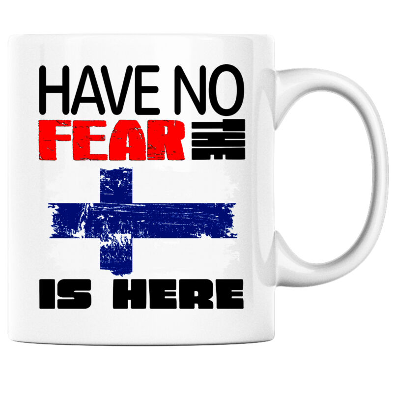 Have No Fear the Finnish is Here Funny Coffee Mug Finland Heritage Pride