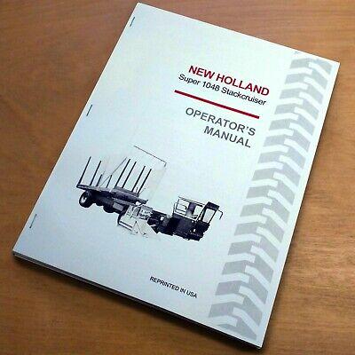 New Holland Super 1048 Stackcruiser Bale Wagon Operators Owners Book Manual Nh