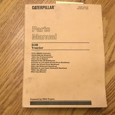 Cat Caterpillar D3b Parts Manual Book Catalog Tractor Bulldozer 3204 27y1-99999