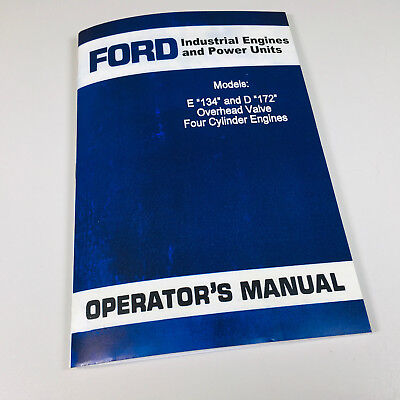 Ford E134 D172 Industrial Engines Power Units Owners Operators Manual 4 Cyl