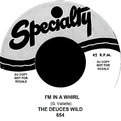 I'M IN A WHIRL / THE MEANING OF LOVE The Deuces Wild *Double Sided HOT JIVER*