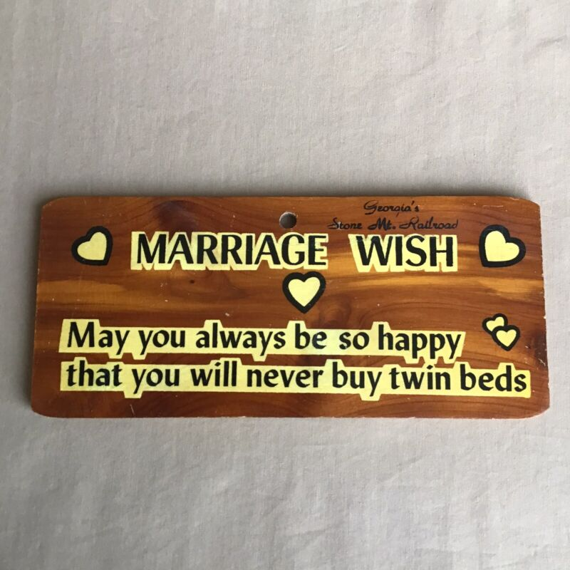VTG. MARRIAGE WISH NOVELTY WOOD SIGN SOUVENIR FROM GEORGIA'S STONE MT. RAILROAD