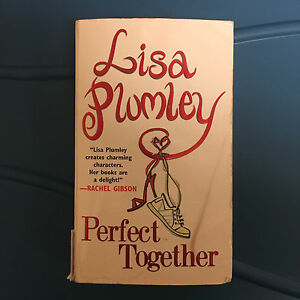 Lisa Plumley - Perfect together book