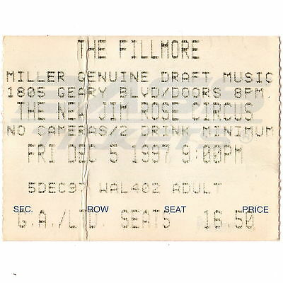 THE NEW JIM ROSE CIRCUS Concert Ticket Stub FILLMORE SF 12/5/97 CALIFORNIA