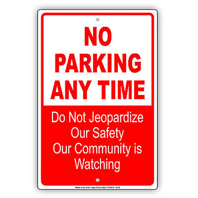 No Parking Any Time Aluminum Metal Sign