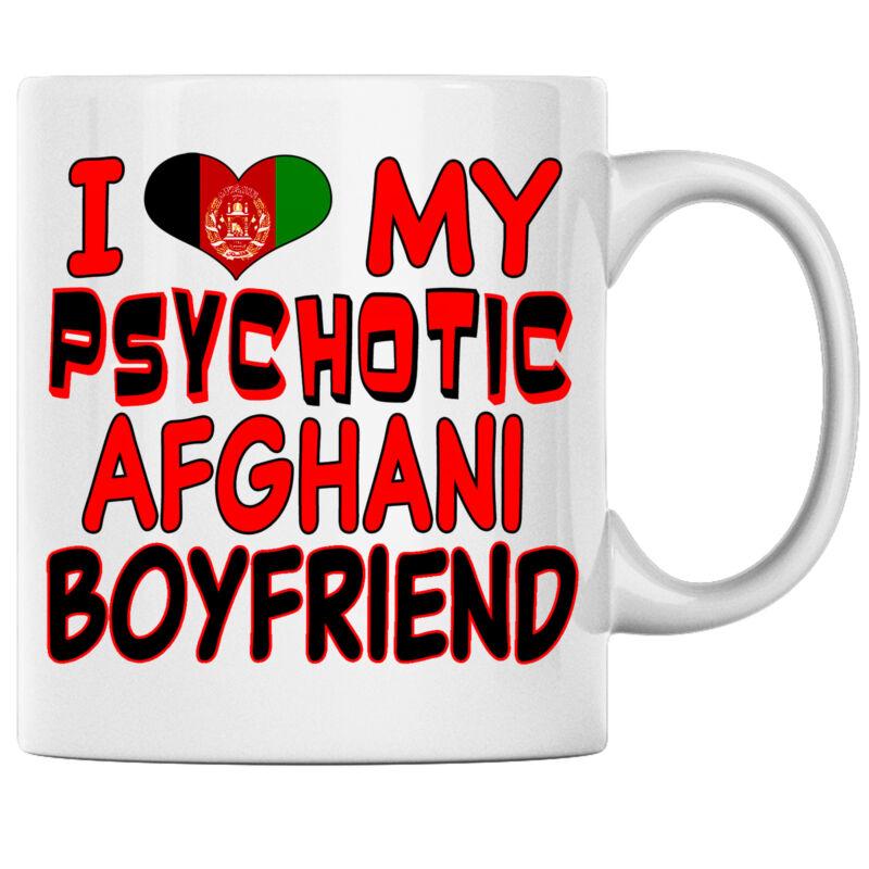 I Love My Psychotic Afghani Boyfriend Afghani Coffee mug Afghanistan Heritage
