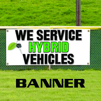 We Service Hybrid Vehicles Modification Workshop Advertising Vinyl Banner Sign
