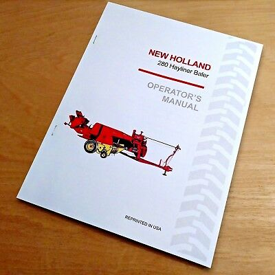 New Holland 280 Baler Hayliner Operators Owners Book Guide Manual Nh