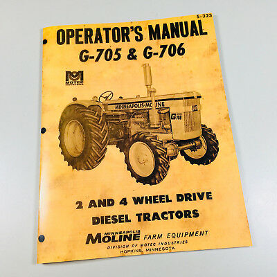 Minneapolis Moline G-705 G-706 Tractor Owner Operators Manual