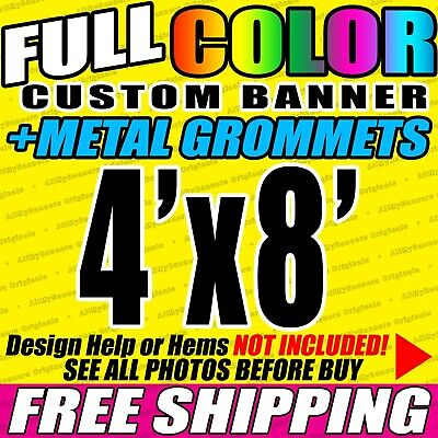 4x8 Full Color Custom Banner 13oz - Any Design - Grommeted - Ready To Hang Vlu