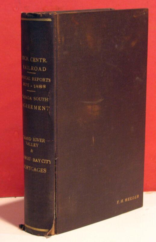 Bound-Annual Reports-Michigan Central Railroad Company - 1876/1888