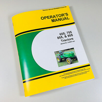 Operators Manual For John Deere 655 755 855 955 Tractor Owners Sn 010001-up