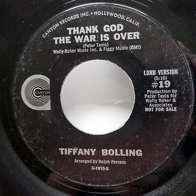 TIFFANY BOLLING 45 Thank God the War Is Over CANYON Folk promo VG++  ct562