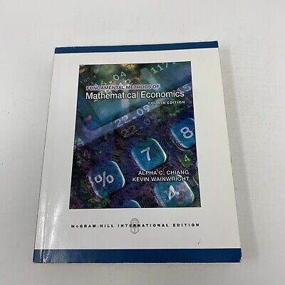 Fundamental Methods of Mathematical Economics 4th Edition International