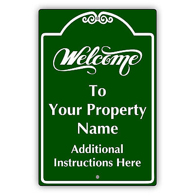 Welcome To Your Custom Property Name Additional Instructions Aluminum Metal Sign