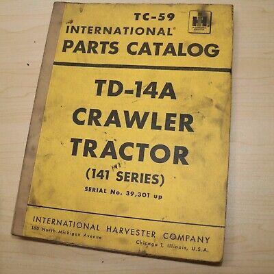 Ih International Td-14a Crawler Tractor Dozer Parts Manual Book 141 Series List