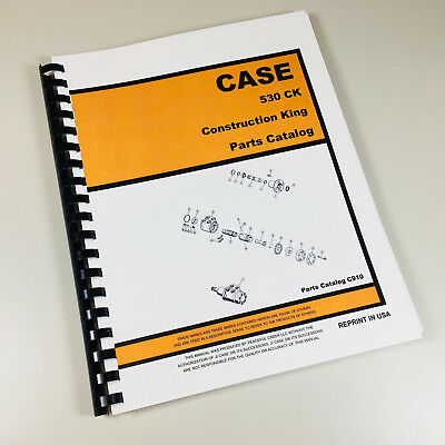 Case 530ck 530 Ck Tractor Construction King Parts Catalog Manual Exploded Views
