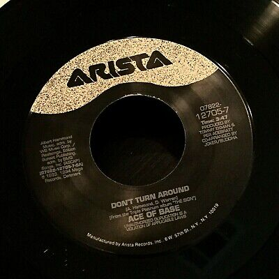 ACE OF BASE Don't Turn Around / All That She Wants 45