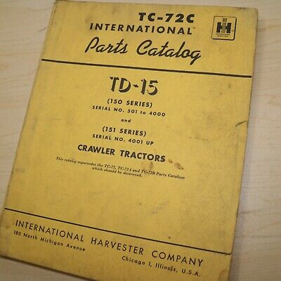 Ih International Td-15 Series 150 Tractor Crawler Parts Manual Book Catalog List