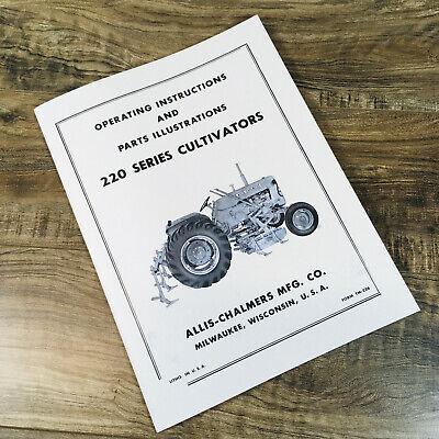 Allis Chalmers 220 Series Cultivators Operators Manual Owners Book Maintenance