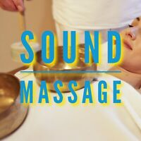 Relaxing Sound Massage NEW in Charlottetown
