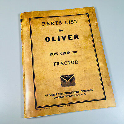 Oliver Parts List Manual Catalog For 80 Row Crop Tractor