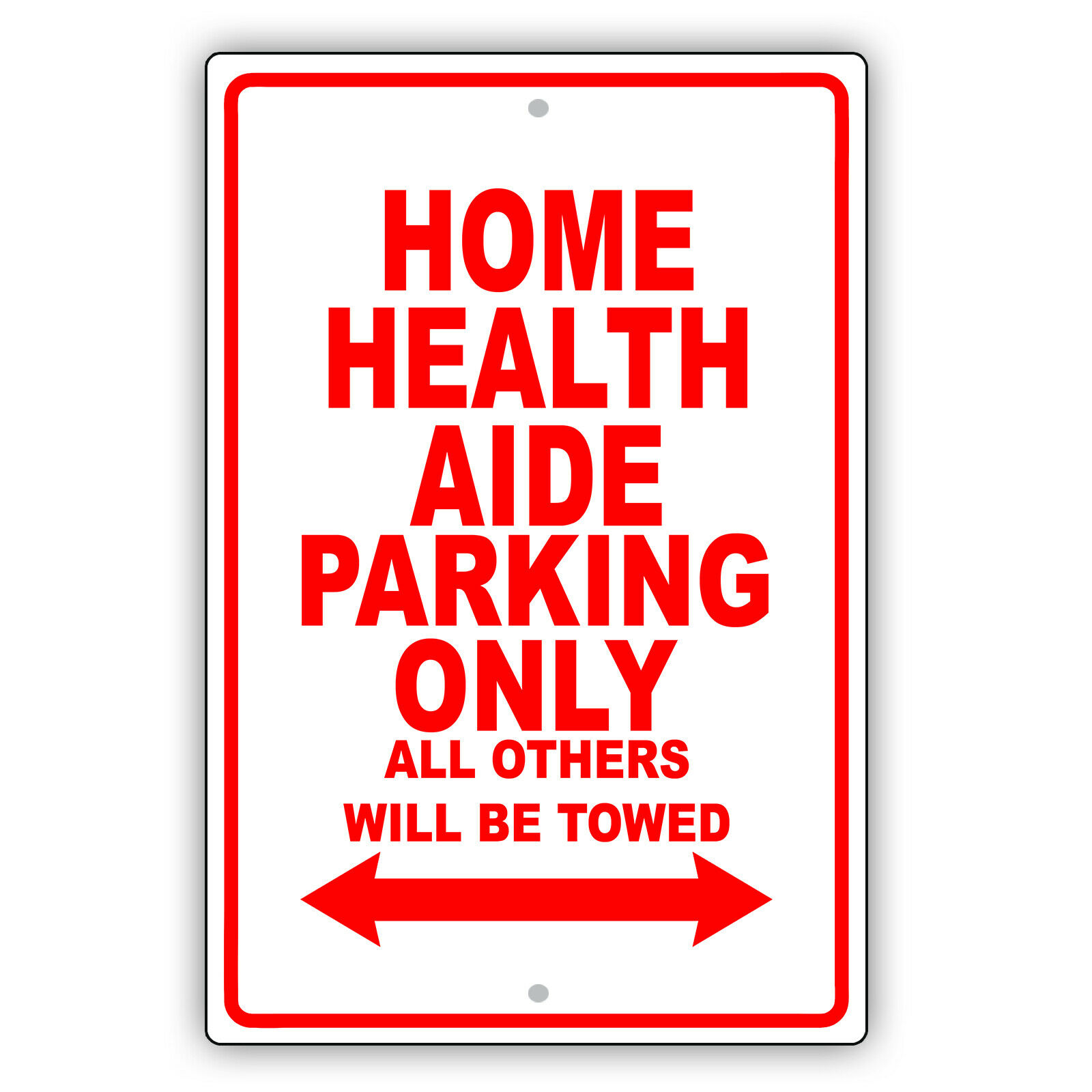 Home Health Aide Parking Only Gift Decor Novelty Garage Alum