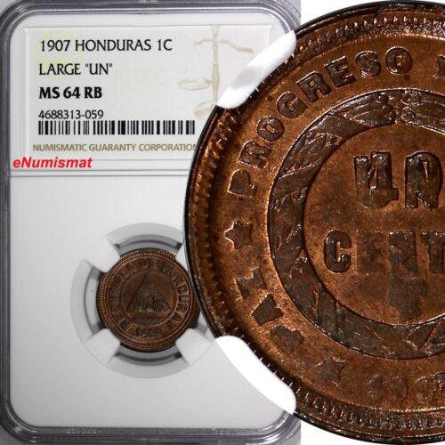 "HONDURAS Bronze 1907 1 Centavo NGC MS64 RB LARGE ""UN"" 1 GRADED HIGHER KM# 59"