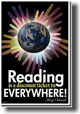 NEW Classroom POSTER - Reading is a Discount Ticket to Everywhere -Mary Schmich