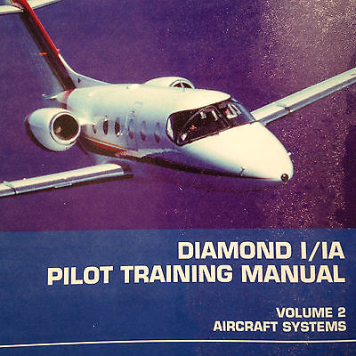 Diamond 1 and Diamond 1A Pilot Training Manual, Vol. 2 Aircraft Systems