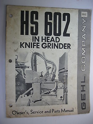 Gehl Hs602 In-head Knife Grinder Owners Service And Parts Manual