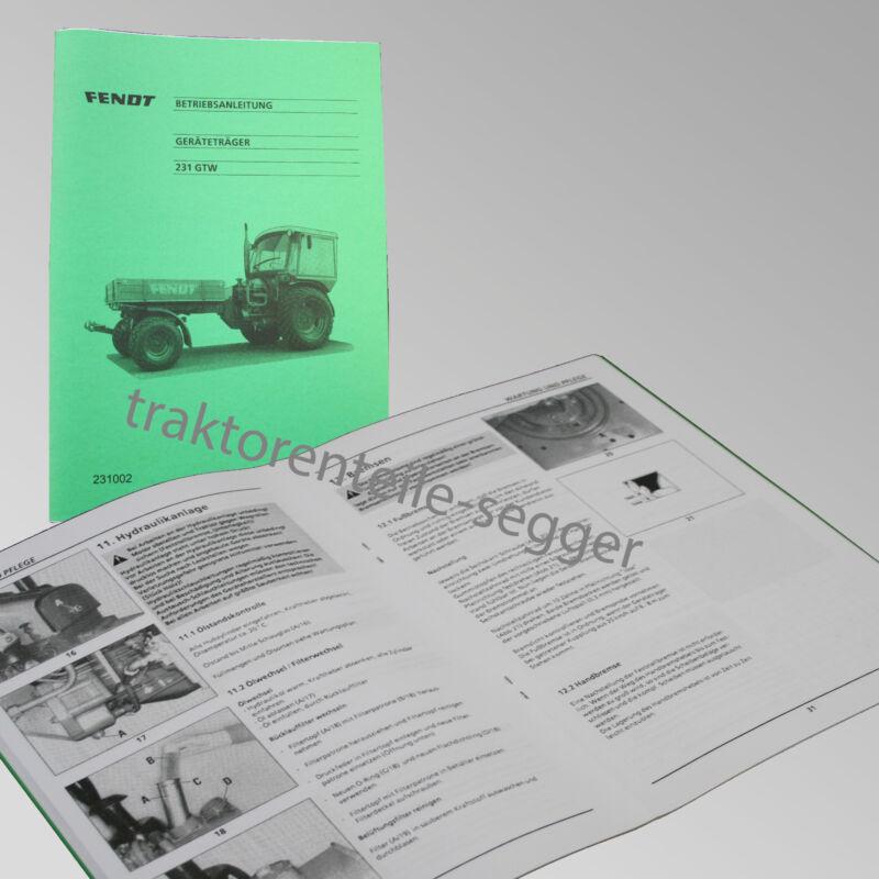 Fendt Geräteträger Betriebsanleitung  231 GTW Traktor Schlepper 231002 Foto 1