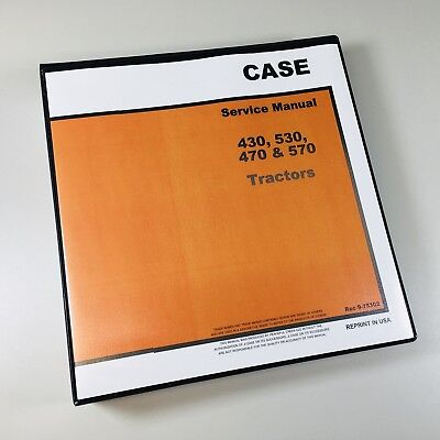Case 430 530 470 570 Tractor Service Repair Manual Technical Shop Book Overhaul