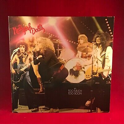 NEW YORK DOLLS Too Much Too Soon 1980s Dutch issue vinyl LP EXCELLENT CONDITION