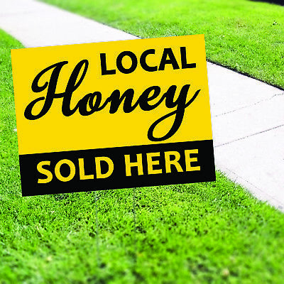 Local Honey Sold Here Plastic Indoor Outdoor Coroplast Yard Sign