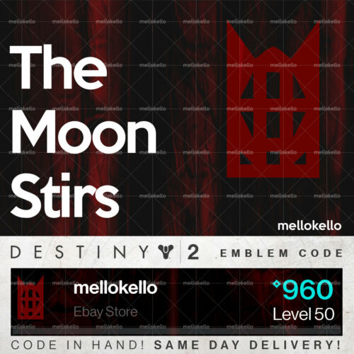 Destiny 2 The Moons Stirs emblem IN HAND!! SAME DAY DELIVERY!!!