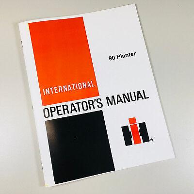 International Harvester 90 Planter Operators Owners Manual