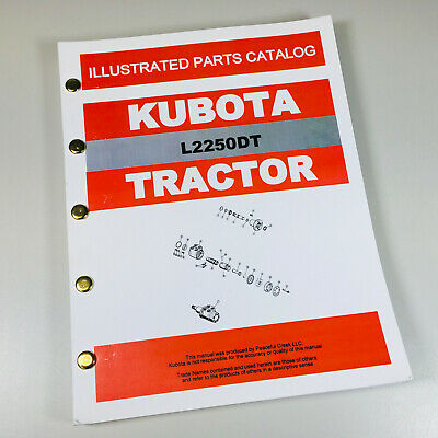 KUBOTA L2250DT TRACTOR PARTS CATALOG MANUAL ASSEMBLY EXPLODED VIEWS NUMBERS
