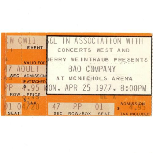 BAD COMPANY Concert Ticket Stub DENVER 4/25/77 McNICHOLS BURNIN