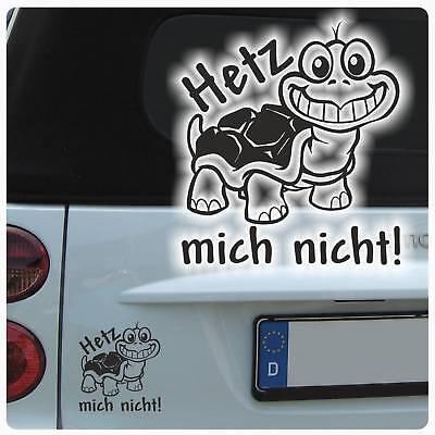 Autoaufkleber Schildkröte Sticker Auto Aufkleber Hetz mich nicht! A3079  ()