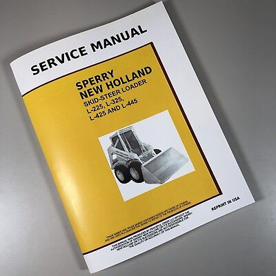 New Holland L225 L325 L425 L445 Skid Steer Service Manual Shop Repair Overhaul