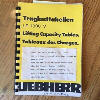 Liebherr Lr1300v Crawler Crane Lifting Capacity Tables Load Charts Book Guide