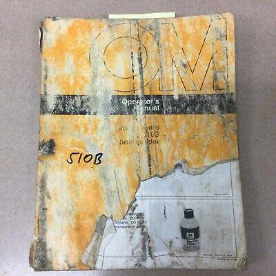 John Deere 510b Tractor Backhoe Loader Operators Manual Maintenance Guide Book