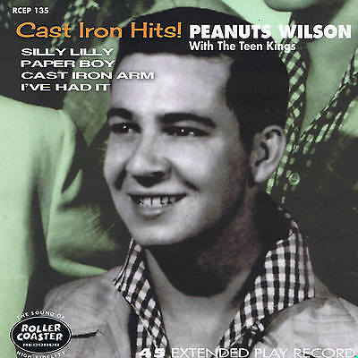 PEANUTS WILSON - SILLY LILY + CAST IRON ARM + I'VE HAD IT + 1 (New ROCKABILLY EP