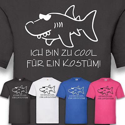 Kostüm Karneval Fasching Herren Zu cool für ein Kostüm T-Shirt Funshirt - Coole Herren Kostüm