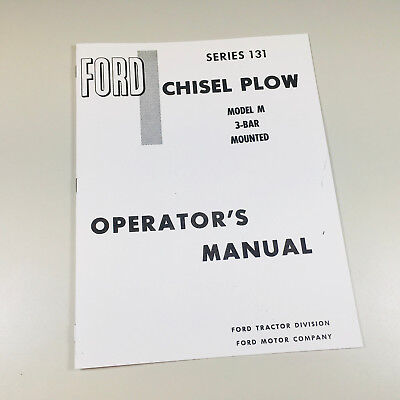 Ford Series 131 Plow Model M 3-bar Mounted Owner Operators Manual