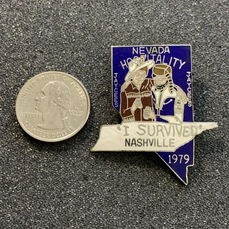 1979 Jaycees Nevada Hospitality I Survived Nashville Pin Pinback #39117