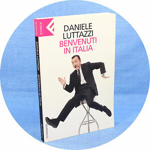 Daniele-Luttazzi-034-Benvenuti-in-Italia-034-1-ed-SuperUE-Feltrinelli-2002-cop-morb