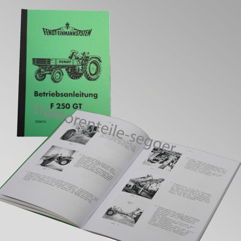 Fendt Geräteträger Betriebsanleitung F 250 GT Traktor Schlepper 500014 Foto 1