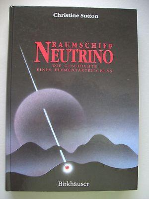 Raumschiff Neutrino Geschichte eines Elementarteilchens 1994 Elementarteil